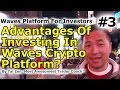 Waves Platform For Investors #3 - What Are The Advantages Of Investing In The Waves Crypto Platform?