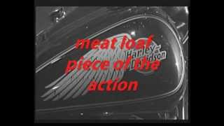 meat loaf piece of the action