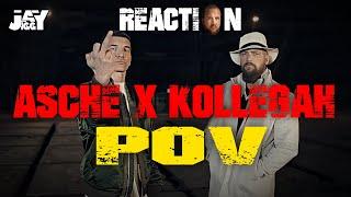 ASCHE x KOLLEGAH - POV I REACTION