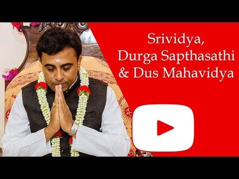 Difference between Srividya, Durga Sapthasathi & Dus Mahavidya - Sri Sivapremananda