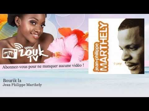 Jean Philippe Marthely - Bourik la - YourZoukTv