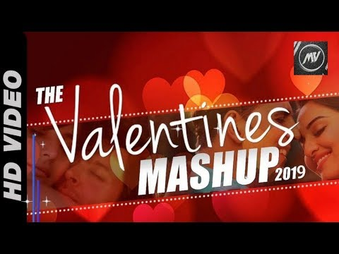 Valentine special love songs mashup 2019 |  Best Of Hollywood Bollywood Valentines Love Mashup