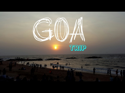 GOA TRIP - beaches,forts,Roads