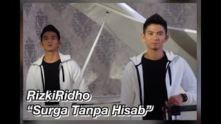 RizkiRidho - Surga Tanpa Hisab | Official Video Clip