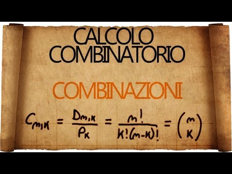 Calcolo Combinatorio: Combinazioni