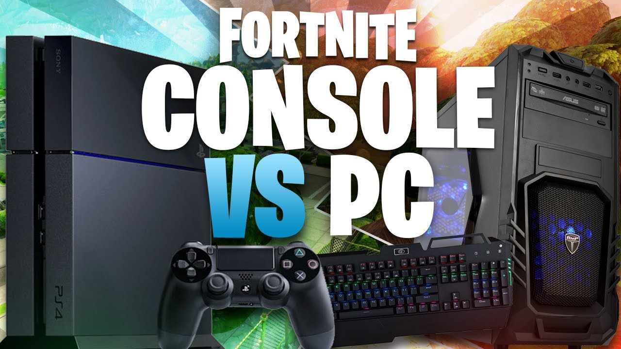 Fortnite Console Vs Pc Players Graphics Tactics