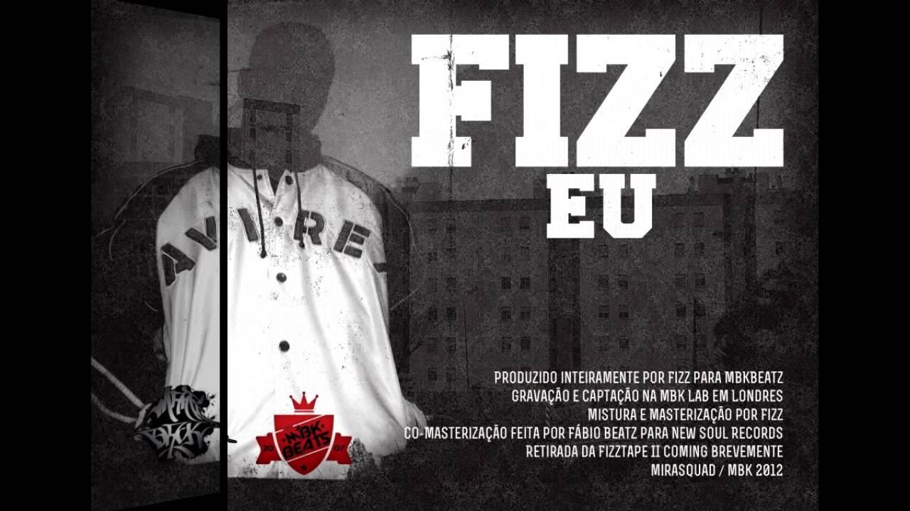 Fizz - Eu (LETRA)(2012)(HD)(Link p/ download)