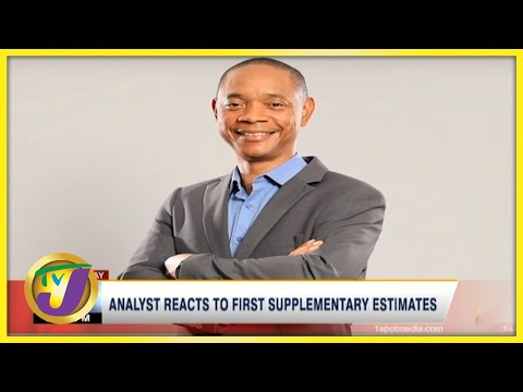 Analyst Reacts to Gov't 1st Supplementary Estimates | TVJ Business Day - Oct 4 2021