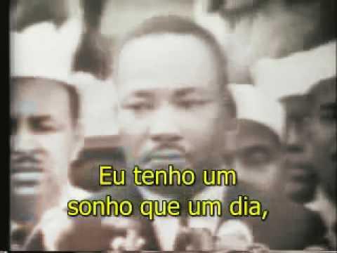I Have A Dream Eu Tenho Um Sonho Martin Luther King Jr Youtube