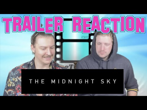 The Midnight Sky Trailer Reaction #TheMidnightSky #Netflix #TrailerReaction