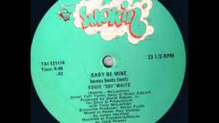 Eddie Ski White   Baby be Mine
