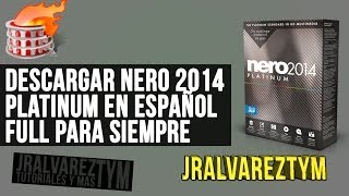 Descargar Nero Platinum 2014  [Español] [FULL] 32 y 64 BITS