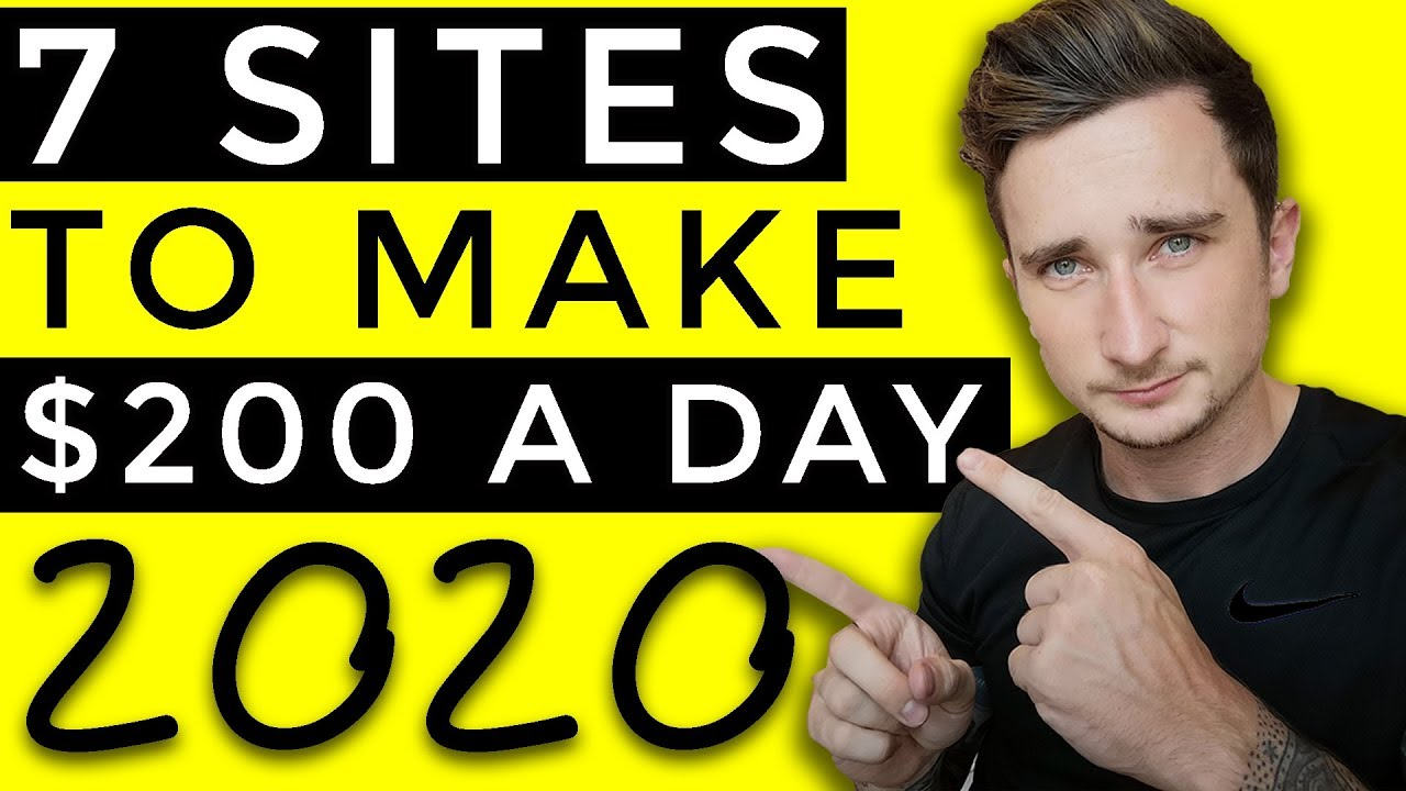 7 Websites To Make Money Online in 2020 [$200+ PER DAY]