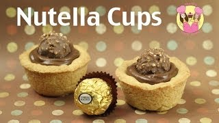Nutella Cups - Make These Yummy Chocolate Ferrero Tarts Using Our Cookie Dough Recipe! How To Baking
