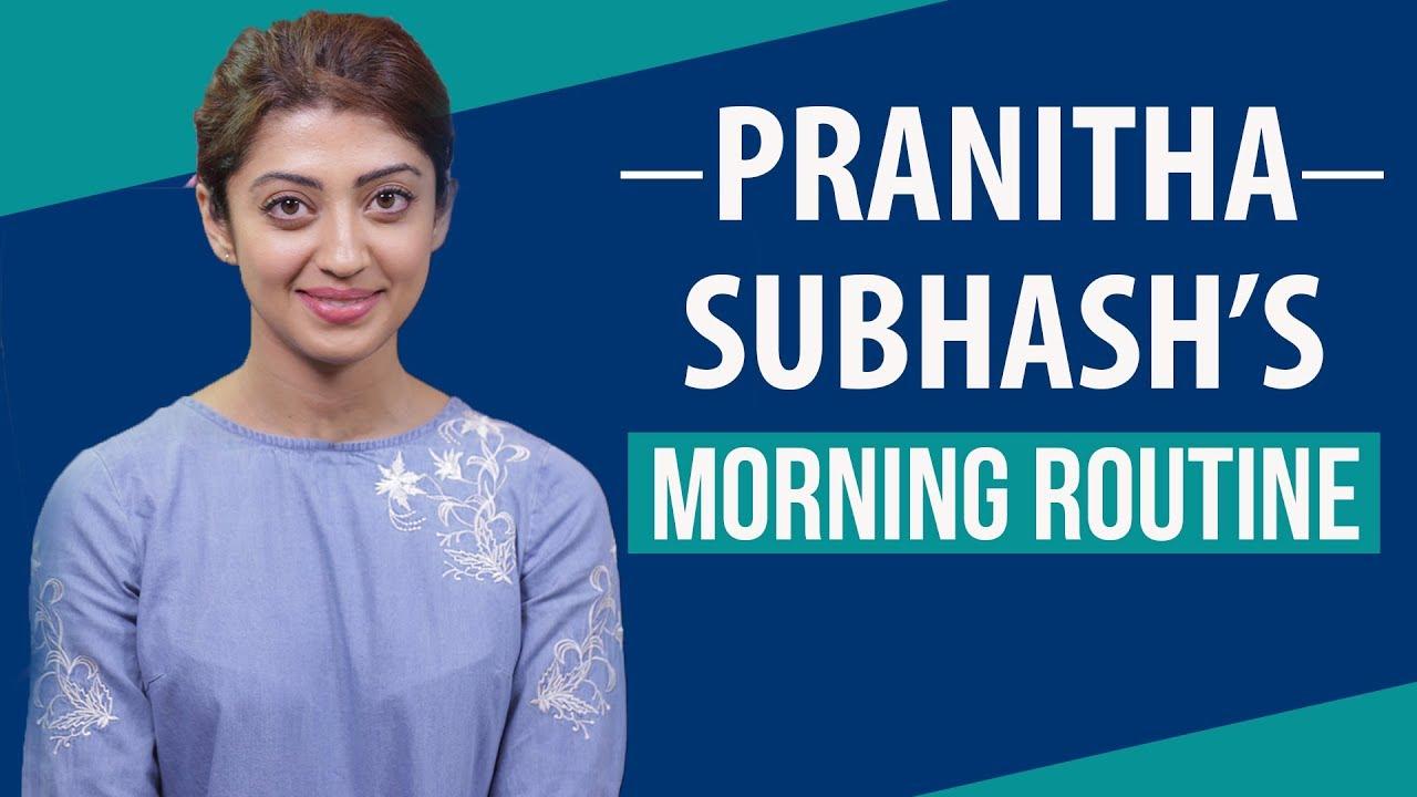 Pranitha Subhash's Morning Routine | S01E02 | Bollywood | Pinkvilla | Fashion