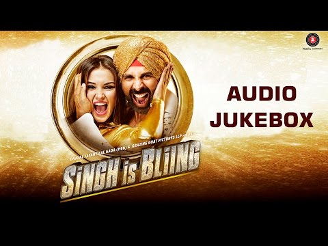 Singh Is Bliing Jukebox (Full Album) | Akshay Kumar, Amy Jackson, Lara Dutta & Rati Agnihotri