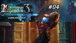 Grimmige Legenden 3: Die dunkle Stadt #04 - Camillas Rückkehr ♥ Let