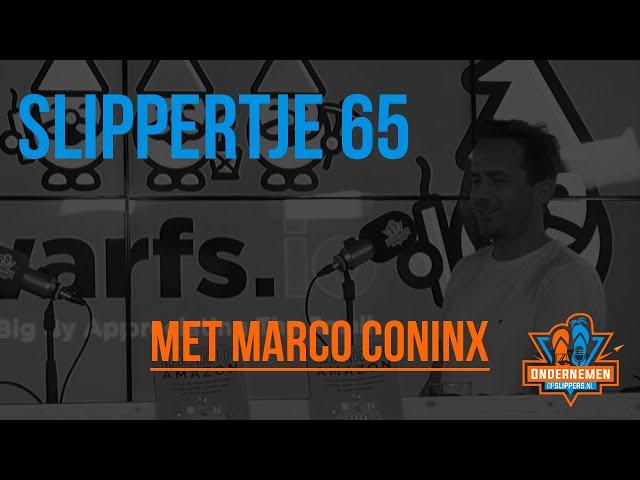 Slippertje 65: Van fulltime job naar een succesvolle verkoop aan de Dwarfs met Marco Coninx