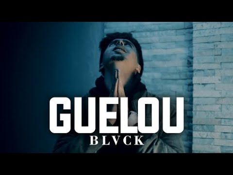 BLVCK - Guelou - ڨالو (Official Music Video)