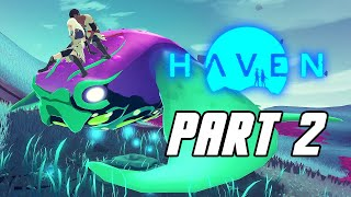 Haven - Gameplay Walkthrough Part 2 (Xbox Series X, 4K)