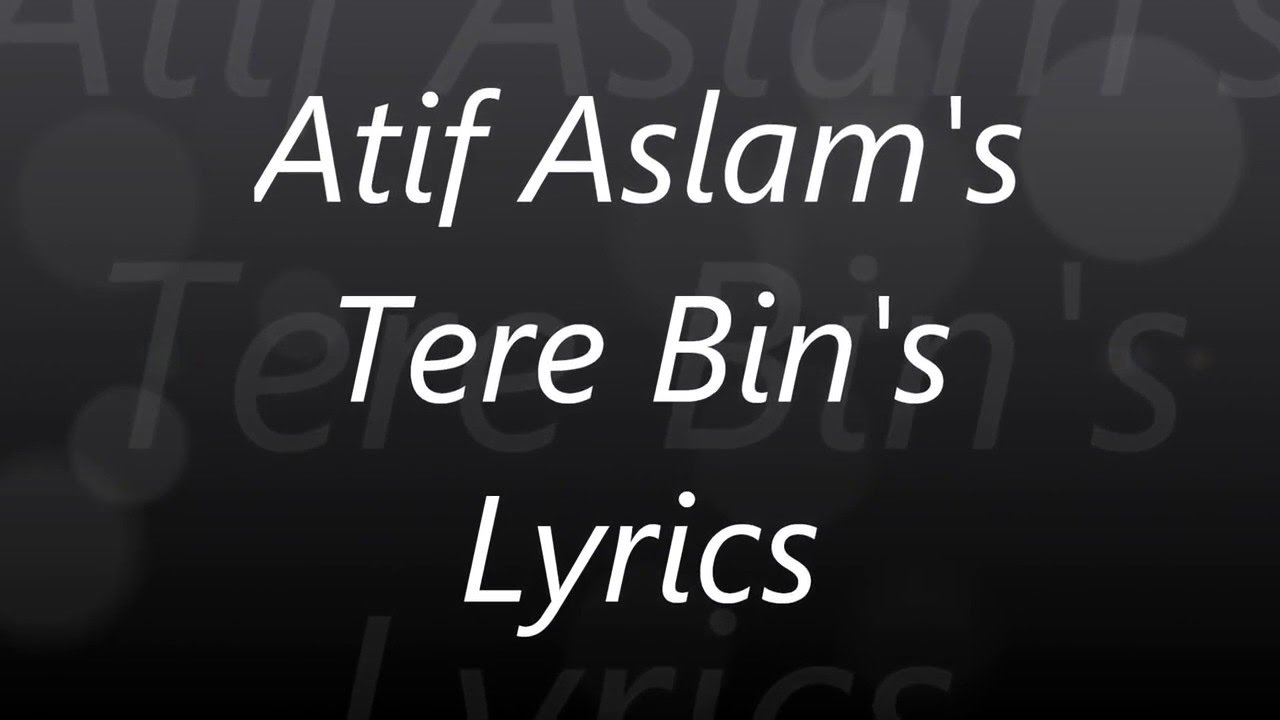 Tere bin main yun lyrics