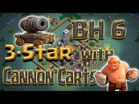 Clash of Clans - BH6 3-star Attack Strategy (Cannon Carts, Bombers & Giants)