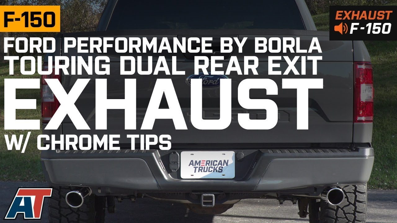 ford performance by borla touring dual exhaust system with chrome tips rear exit 15 20 5 0l f 150