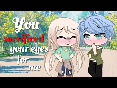 """Download ๑→My Hero is now Blind PART 2← ๑ • """"You sacrifice your eyes for me""""  • GCMM • Gacha Club Mini Movie"""