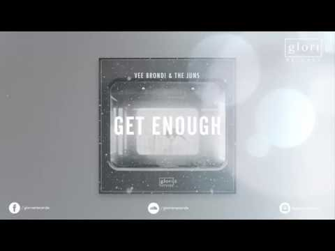 Vee Brondi & The Juns - Get Enough [Glorie Records]