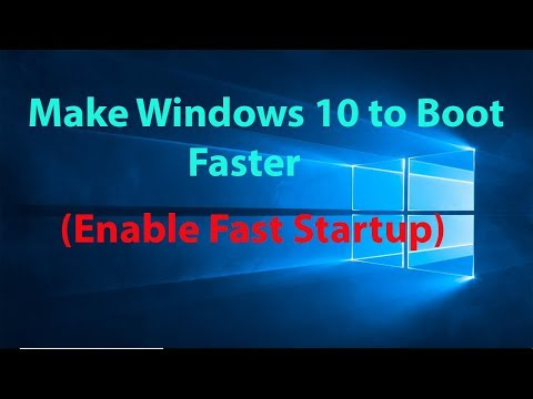 How To Make Windows 10 Boot Up Faster By Enabling Fast Startup?