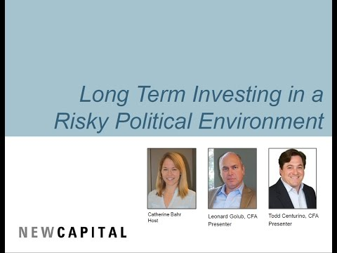 Long Term Investing in a Risky Political Environment