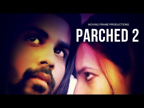 Parched 2 Full Movie |  Starring Shubham...