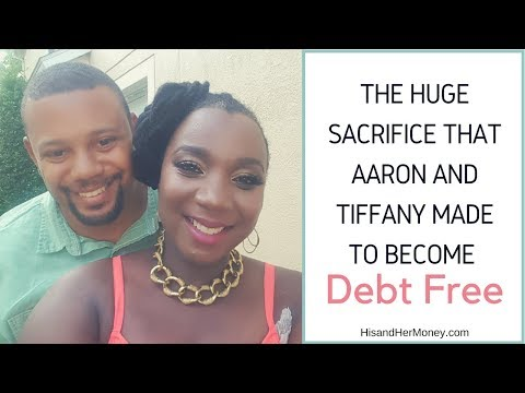 The Huge Sacrifice That Aaron and Tiffany Made to Become Debt Free