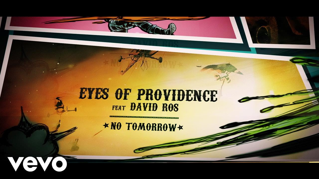 Eyes Of Providence - No Tomorrow (Lyric) ft. David Ros