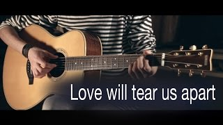 Joy Division Love Will Tear Us Apart Fingerstyle Guitar