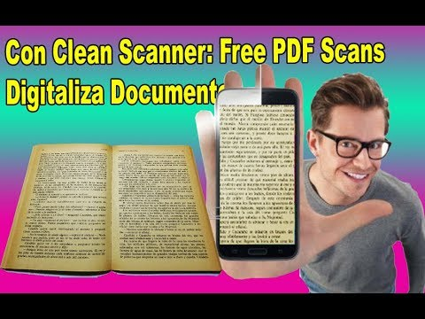 Con Clean Scanner: Free PDF Scans Digitaliza documentos - fácil 2018