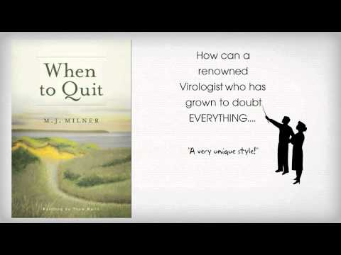 """When To Quit ""  A: BOOK TRAILER : A fast moving, Hard Science Fiction thriller. Link Below*"