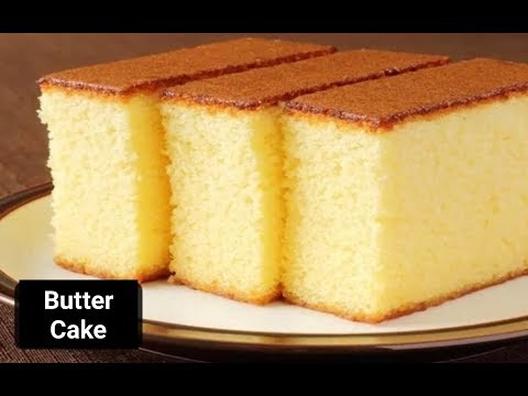 Super Soft And Moist Butter Cake Recipe - A Very Easy Cake Recipe - Butter Sponge Cake Recipe