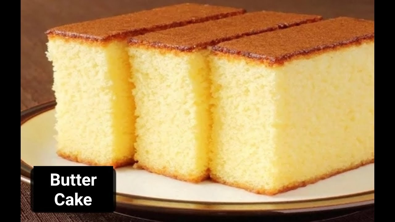 Super Soft And Moist Butter Cake Recipe A Very Easy Cake Recipe Butter Sponge Cake Recipe Youtube