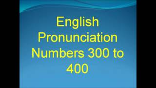 Learn How to Pronounce English Numbers 300 to 400 with DouglasESL