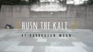 Husn - The kali harbhajan maanmaan   bhangra   old is gold.