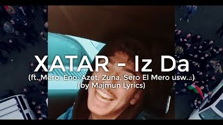 XATAR - Iz Da Special Mix (lyrics)