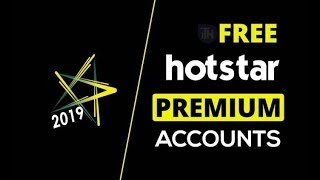 How to get free hotstar premium account 2019