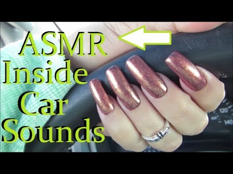 ASMR: Inside Car Sounds With My Long Natural Nails