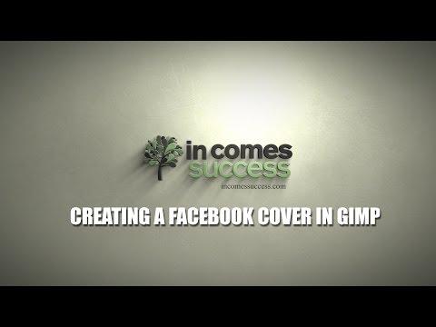 Creating Facebook Cover InGimp