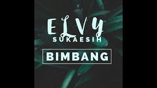 Download Elvy Sukaesih - Bimbang [OFFICIAL] MP3 song and Music Video