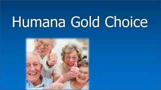 Humana Gold Choice Medicare Advantage - Should You Enroll?