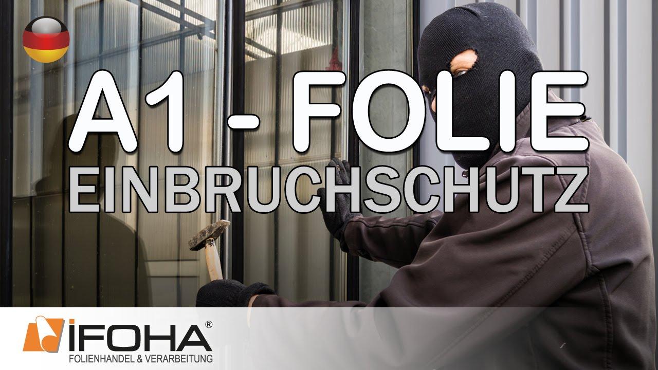 A1 Folie schützt vor Einbruch und Durchwurf in Fenstern und Türen