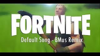 Fortnite - Dance Moves (Default Dance Song) [BMus Remix] + Free Download