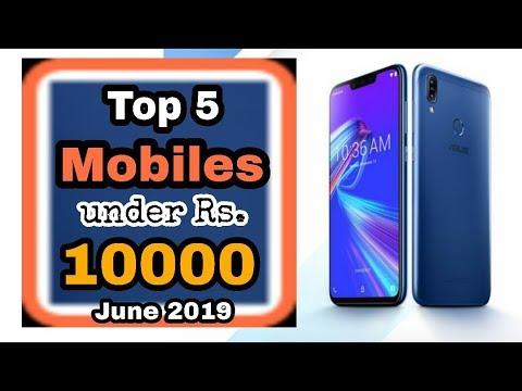 Top 5 Mobile Phones Under 10000 In India - JUNE 2019